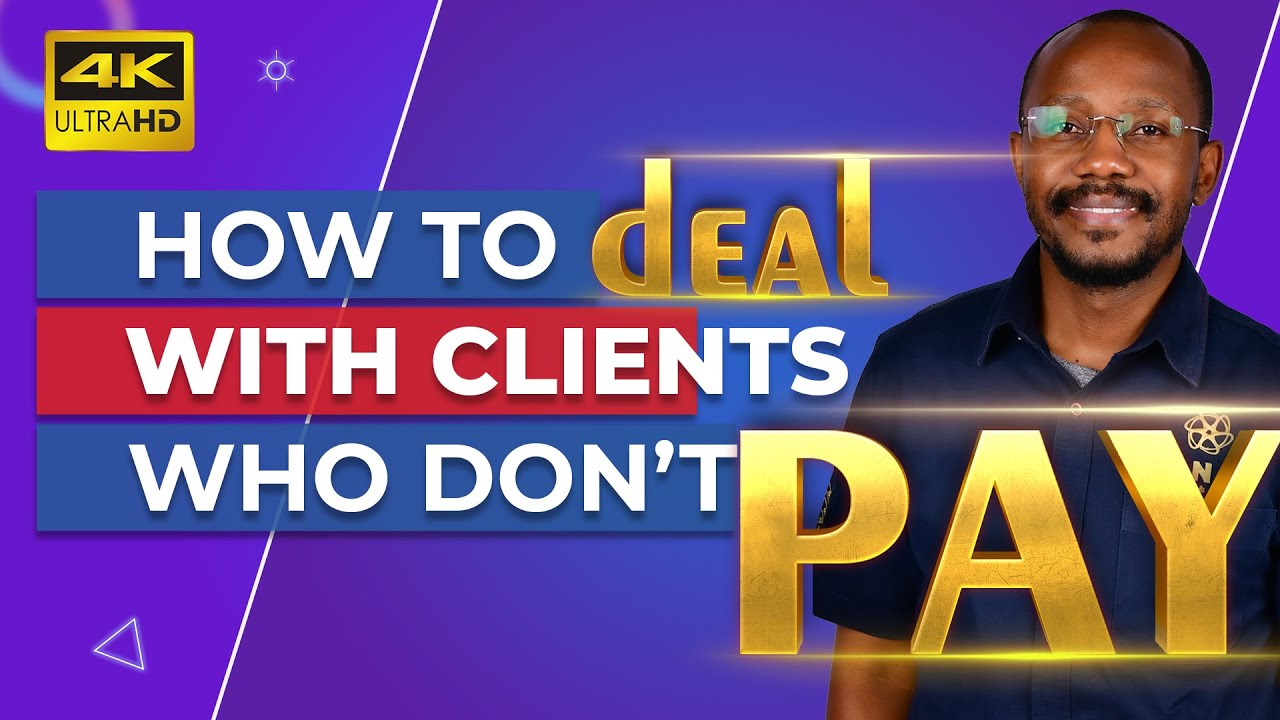 How to Deal with clients who don't pay