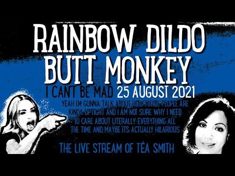 Rainbow Dildo Butt Monkey, I can't be mad