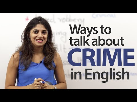 Ways to talk about crime in English - Advanced English Lesson