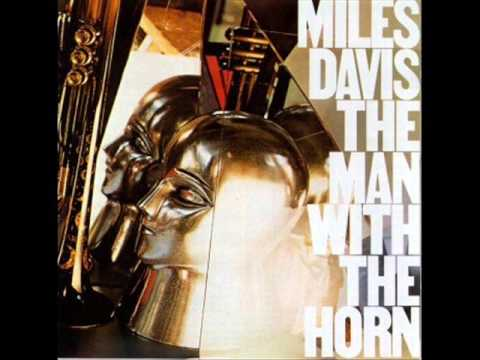 Miles Davis - The Man with the Horn (1981, Full Album).