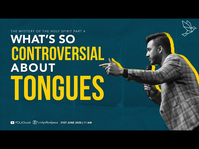 What's so Controversial about Tongues ( The Mystery Of Holy Spirit- Part 4) | Ps Ankit Sajwan