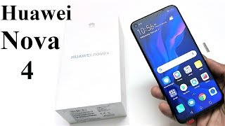 Huawei Nova 4 - Unboxing and First Impressions