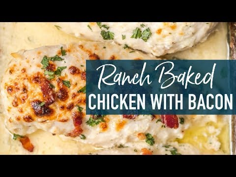 Ranch Baked Chicken with Bacon Recipe