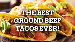 The BEST Ground Beef Tacos Recipe