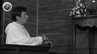 """""""Để Lời Được Lớn Lên"""": CN XIX TN B. Lm. Fx. Nguyễn Minh Nhật, OP."""