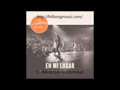 Hillsong (en Español) - (5/12) Reinas por la Eternidad (2011) [New Album]