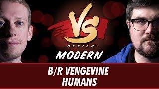 8/15/2018 - Todd Stevens VS Brad Nelson: B/R Vengevine VS Humans [Modern]