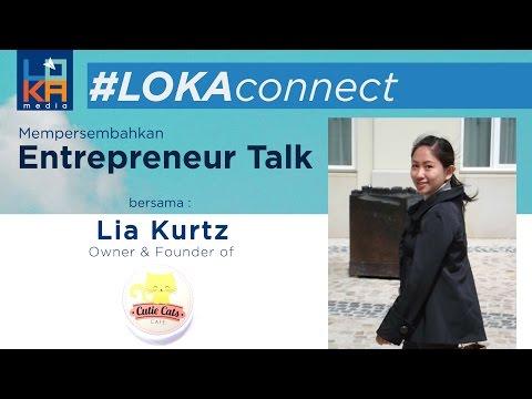 #LOKAconnect no. 21 - Kisah unik : Cutie Cats Cafe (Lia Kurtz) - Special Episode