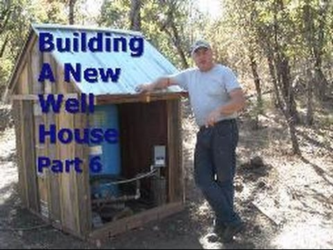 Building A New Well House - Part 6 - YouTube
