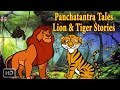 Panchatantra Tales Lion And Tiger Stories Animal Stories Kids Moral Stories