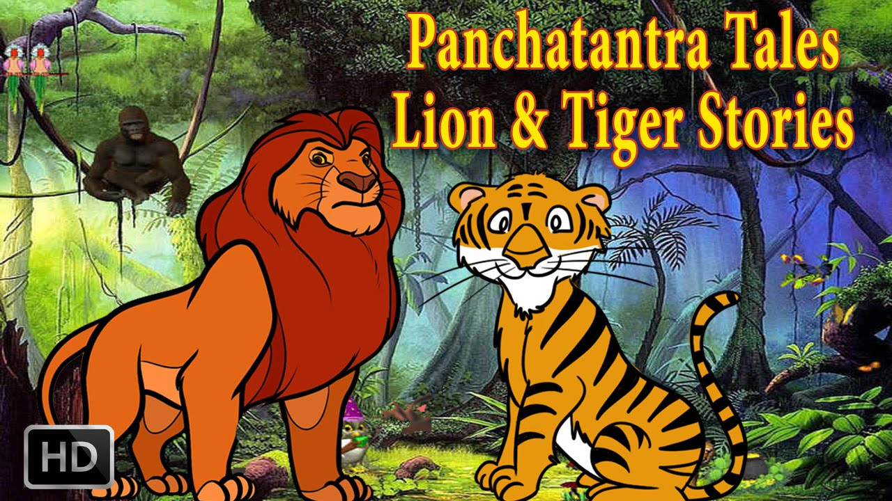 Panchatantra Tales Lion And Tiger Stories Animal Stories Kids