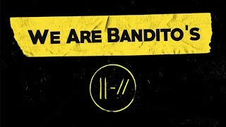 We Are Bandito's | twenty one pilots type beat (Trench Era)