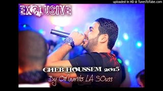 Cheb Houssem Jdid 2015 - Tlabti Lefra9 - Hommage a Cheb Hasni Exclusive BY OMaariito LA SOuss