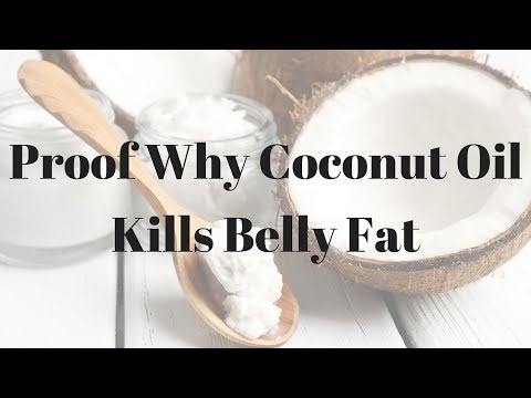 Proof Why Coconut Oil Kills Belly Fat – 747