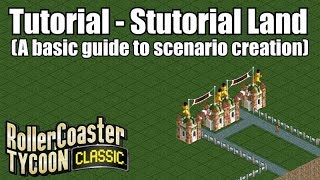 Roller Coaster Tycoon Classic - Stutorial Land