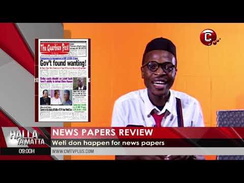 Popular stories on the newspapers today | Halla Ya Matta with Papa Joe