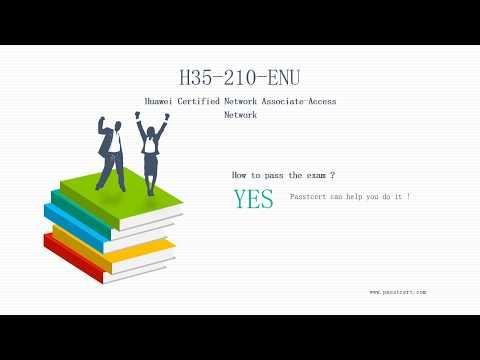 [15% OFF] Huawei HCNA H35-210-ENU Dumps PDF   Passtcert
