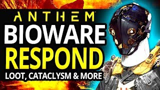 Bioware FINALLY Respond To The State Of Anthem - Info On Roadmap, Loot and Cataclysms