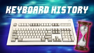 History of the Computer Keyboard