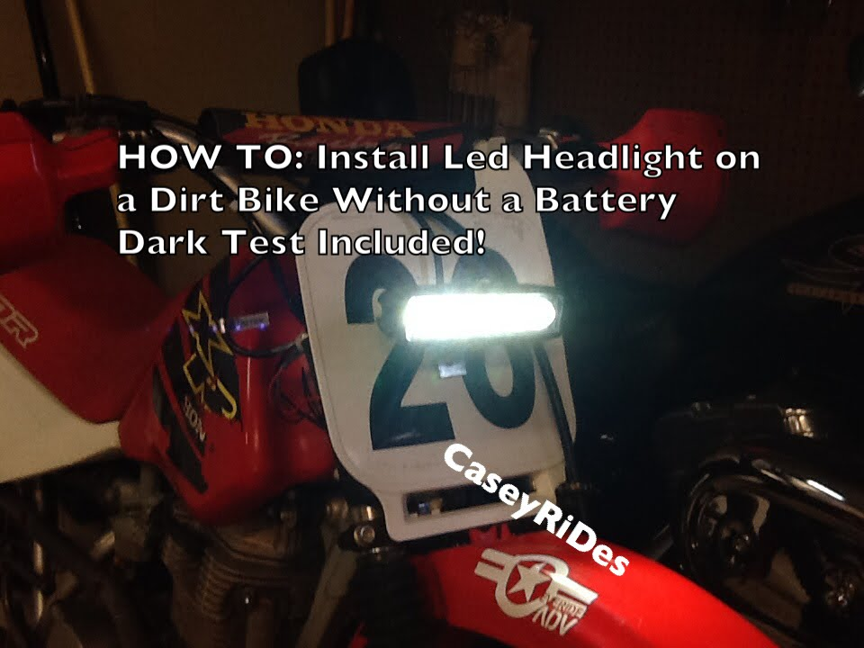 How To Install A Led Headlight On A Dirt Bike With No