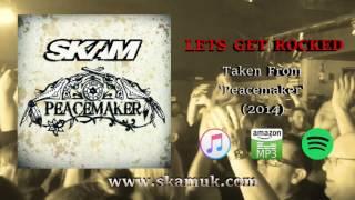 SKAM - Lets Get Rocked (Official Audio)