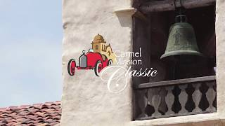 THE CARMEL MISSION CLASSIC MONTAGE
