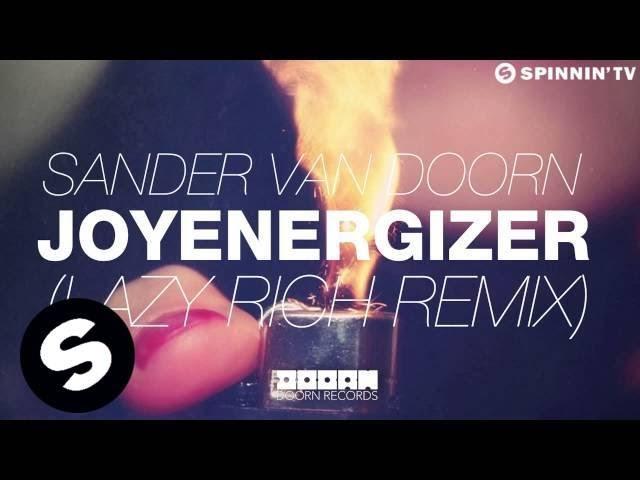 Sander van Doorn - Joyenergizer (Lazy Rich Remix) [OUT NOW]