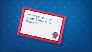 Credit Repair Company in San Diego, CA
