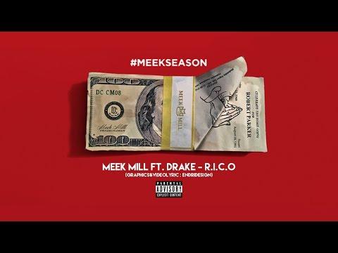 Meek Mill ft. Drake - R.I.C.O (LyricVideo)