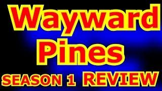 ОБЗОР 1 СЕЗОН СЕРИАЛА СОСНЫ \ Wayward Pines SEASON 1 REVIEW