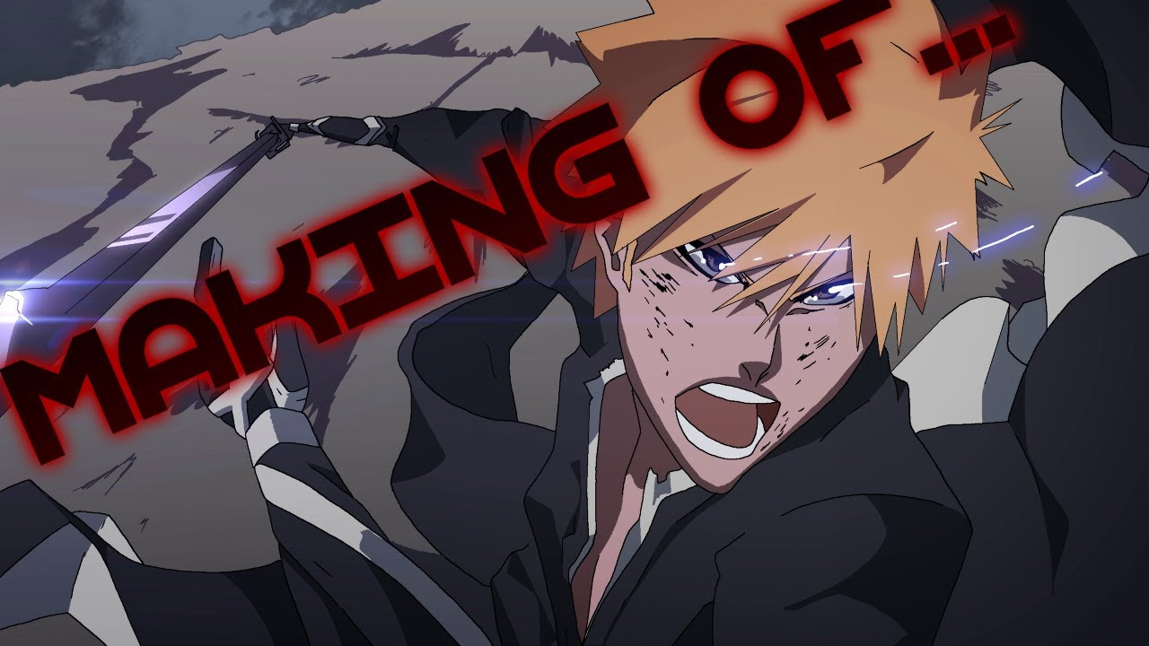 Making of bleach chapter 513 animation youtube