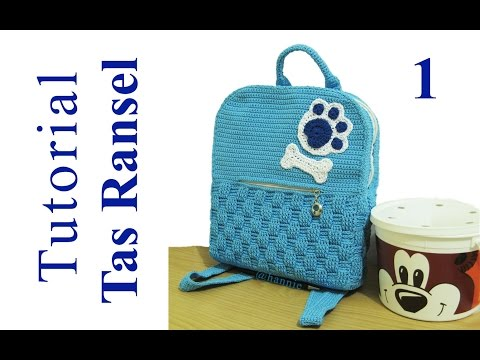 Crochet || Tutorial Merajut Tas Ransel + Inner || Backpack - Basket Weave Stitch (Part 1)