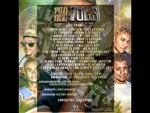 Amor Real Jhustim Ft Leo Fenix  Pilo Disc Vol 3 (Joche Exala)
