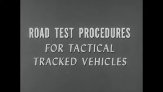 U.S. ARMY ROAD TEST PROCEDURES FOR TACTICAL TRACKED VEHICLES  TANKS & PERSONNEL CARRIERS   59684