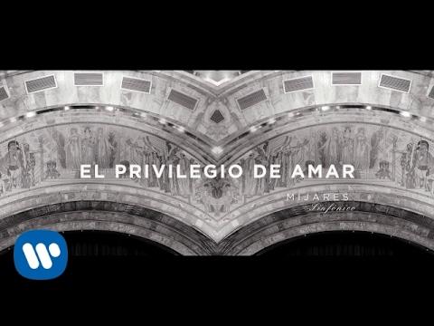 """Mijares - """"El Privilegio de Amar"""" (Video Oficial)"""