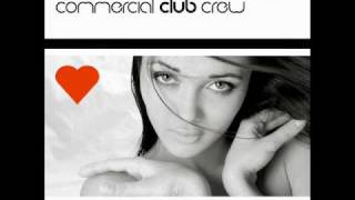 Commercial Club Crew - Everytime i Try (Radio Edit)
