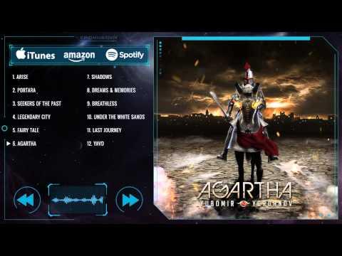 [EpicMusicVn] Lyubomir Yordanov - Agartha (2013) - Full Album Interactive