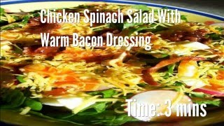 Chicken Spinach Salad With Warm Bacon Dressing Recipe