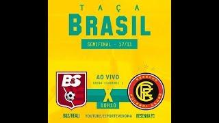 B&S/Reali x Resenha-PI - Semifinal Taça Brasil de Fut7