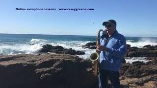 Speak Low by Kurt Weill, Unaccompanied Jazz Saxophone, Casey Greene