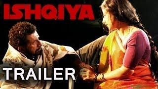 Ishqiya Trailer - Vidya Balan | Arshad Warsi | Naseeruddin Shah