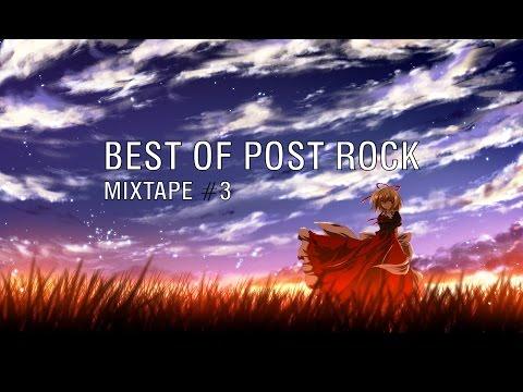 Best Of Post Rock: Mixtape #3 [2017]