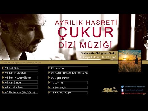 Çukur - Ayrılık Hasreti - Seyfi Yerlikaya & Özge Öz Erdoğan (Orijinal Dizi Müziği)