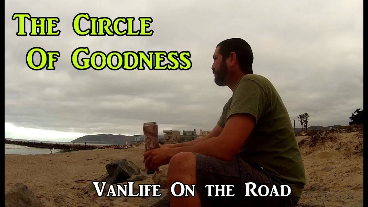 the-circle-of-goodness-vanlife-on-the-road