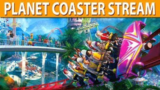 PLANET COASTER !! | Stream Playback 25-10-2019