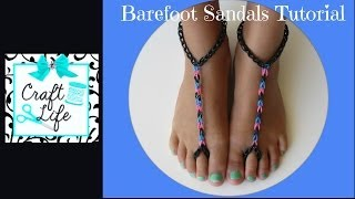 Craft Life ~ Rainbow Loom Barefoot Sandals Tutorial