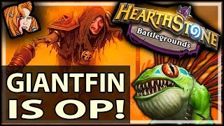 GIANTFIN IS ACTUALLY OP?! Here's How! - Hearthstone Battlegrounds