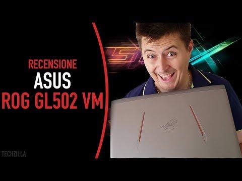 Recensione Asus Rog 502 VM - Un eccellente portatile gaming