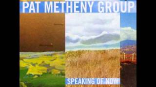 Pat Metheny - Speaking of Now - Wherever you go