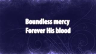 Forever His Blood (with lyrics) : Christian Worship 2015 Song